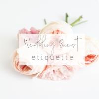 Wedding Guest Etiquette