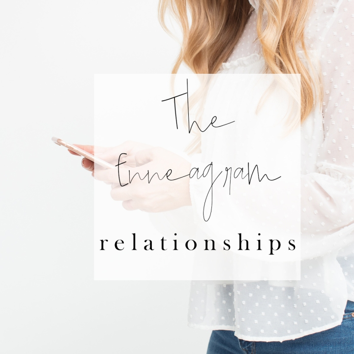The Enneagram: Relationships