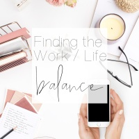 Finding the Work/Life Balance
