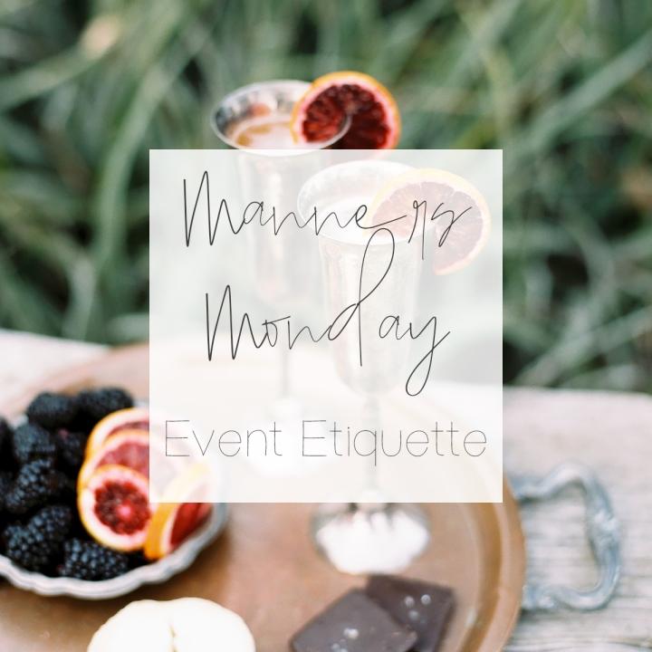 Manners Monday – Event GuestEtiquette